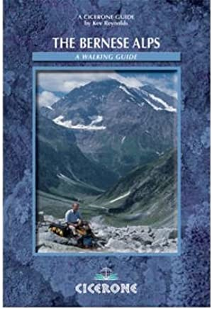 [(Bernese Alps - Switzerland: A Walkers Guide)] [ By (author) Kev Reynolds ] [January, 2010]