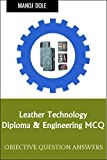 Leather Technology Diploma Engineering MCQ (English Edition)