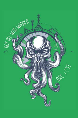 Not all who wander are lost, Cthulhu Notebook: Beautiful and Luxury Cover