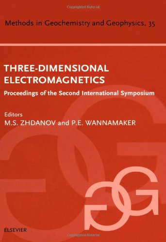 Three-Dimensional Electromagnetics (Methods in Geochemistry and Geophysics)