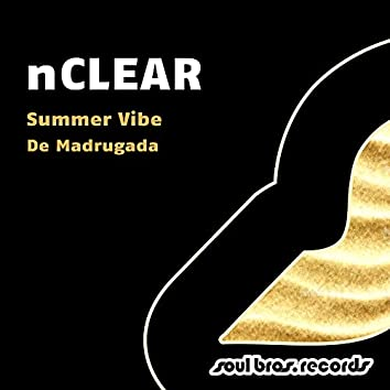 Summer Vibe / De Madrugada