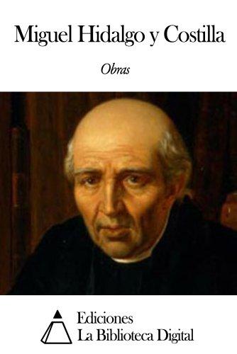 Obras de Miguel Hidalgo y Costilla (Spanish Edition)