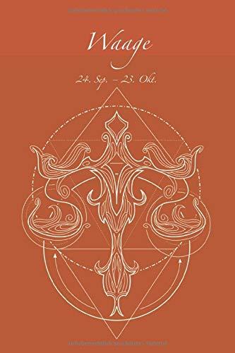 Waage: Sternzeichen Waage Notizbuch Notizen Journal Tagebuch Ideenbuch Notizheft mit persönlichen Sternzeichen. 120 Seiten Punkteraster soft Cover DIN A5