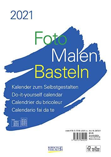Foto-Malen-Basteln Bastelkalender A4 weiß 2021: Fotokalender zum Selbstgestalten. Aufstellbarer do-it-yourself Kalender mit festem Fotokarton.