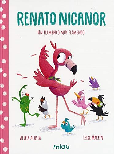 Renato Nicanor: Un flamenco muy flamenco (Miau)
