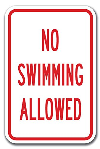 """No Swimming Allowed Sign 12"""" X 18"""" Heavy Gauge Aluminum Signs"""