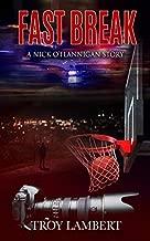 Fast Break: A Nick O'Flannigan Story (Capital City Murders)