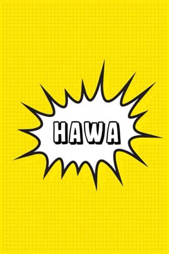 Hawa: Personalized Name Hawa Notebook, Gift for Hawa, Diary Gift Idea