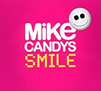Smile by Mike Candys (2012-04-03)