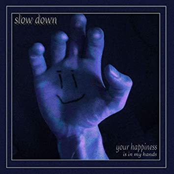 Slow Down (feat. harvest)