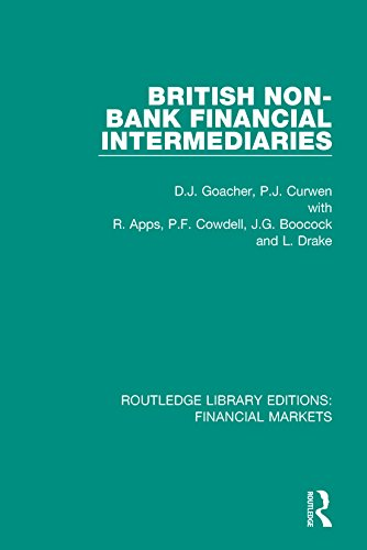 British Non-Bank Financial Intermediaries (Routledge Library Editions: Financial Markets Book 14) (English Edition)