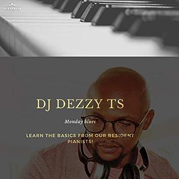 Dj Dezzy Ts Monday blues