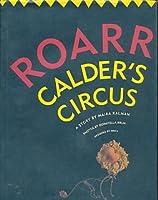 Roarr: Calder's Circus
