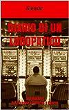 Diario di un ludopatico: Slot Machine Dal Paradiso all'Inferno e Ritorno (Italian Edition)