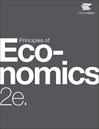 Compare Textbook Prices for Principles of Economics 2e by OpenStax paperback version, B&W, cover may vary 2nd Edition ISBN 9781506699868 by OpenStax