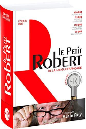 Le petit Robert de la langue française: Avec clé d'accès à la version numérique enrichie