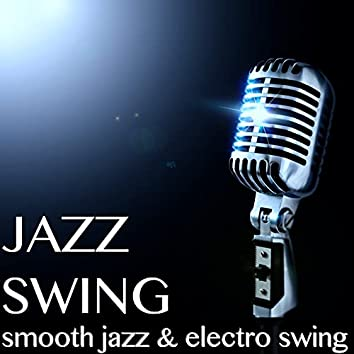 Jazz Swing – Musique Smooth Jazz et Chansons de Electro Swing pour Relaxation Piano Bar