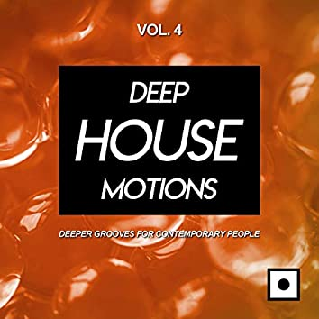 Deep House Motions, Vol. 4 (Deeper Grooves For Contemporary People)