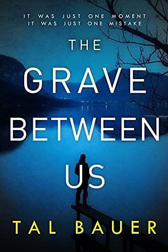 The Grave Between Us: M M Romantic Suspense (A Noah & Cole Thriller Book 2) (English Edition)