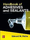 Handbook of Adhesives and Sealants, Third Edition - Edward M. Petrie
