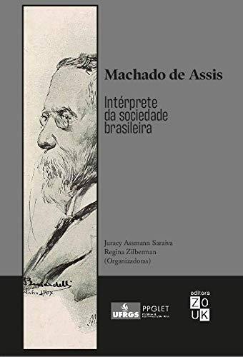 Machado de Assis: Intérprete da Sociedade Brasileira