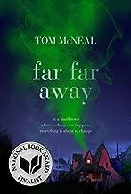 [Far Far Away] [By: McNeal, Tom] [June, 2013]