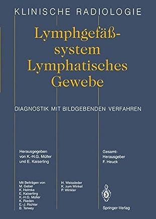 Lymphgefässsystem Lymphatisches Gewebe: Diagnostik mit bildgebenden Verfahren