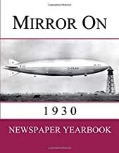 Mirror On 1930: Newspaper Yearbook containing 120 front pages from 1930 - Unique birthday gift / present idea.