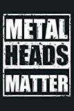 Metalheads Matter Heavy Metal Mano Cornuta Bassist Rock Gift: Notebook Planner -6x9 inch Daily Planner Journal, To Do List Notebook, Daily Organizer, 114 Pages