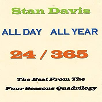 All Day All Year (24/365: The Best from the Four Seasons Quadrilogy)