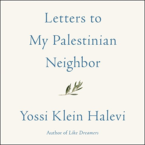 Letters to My Palestinian Neighbor audiobook cover art