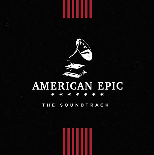 American Epic - Varios - American Epic: The Soundtrack [CD]