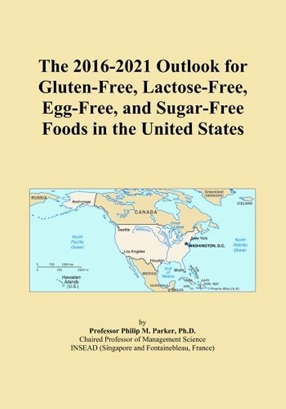 黒板安西熱心なThe 2016-2021 Outlook for Gluten-Free, Lactose-Free, Egg-Free, and Sugar-Free Foods in the United States