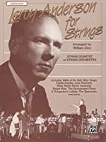 Leroy Anderson for Strings: Conductor