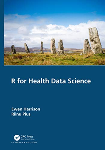 Compare Textbook Prices for R for Health Data Science 1 Edition ISBN 9780367428327 by Harrison, Ewen,Pius, Riinu