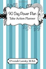 90 Day Power Plan: Take Action Planner Paperback