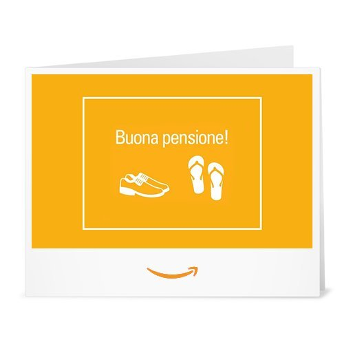 Buono Regalo Amazon.it - Stampa - Goditi la pensione!