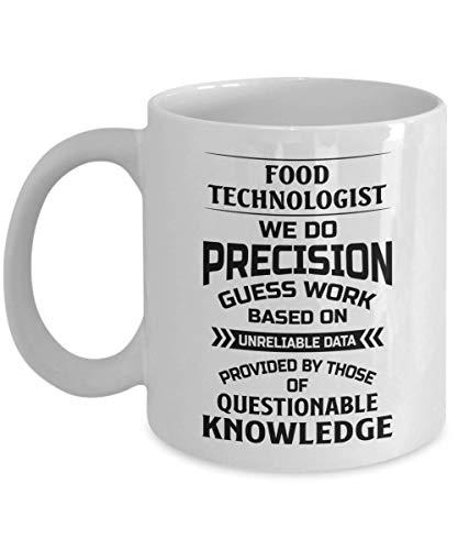chipo Mug Lebensmitteltechnologe Wir Machen Präzision GUE Ss Arbeit Basierend Auf Unzuverlässigen Daten Kaffee Neuheit Lustige Männer Tee Keramikbecher Frauen Geschenk Po