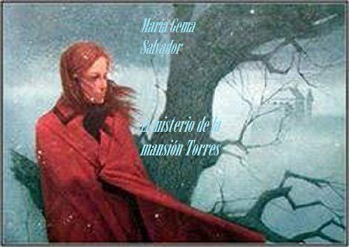El misterio de la masión Torres (Spanish Edition)
