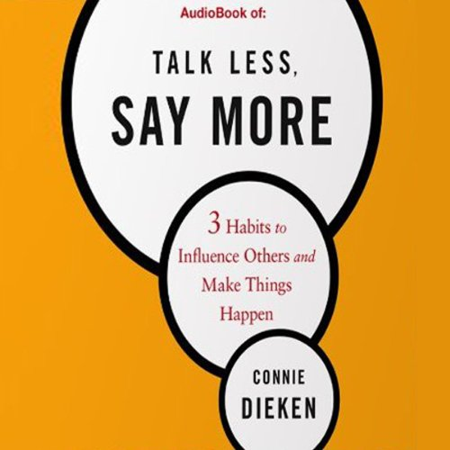 Talk Less, Say More audiobook cover art