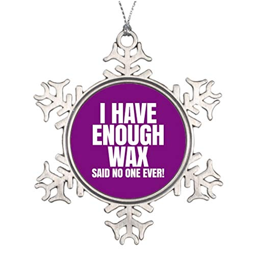 None-brands Personalised Christmas Tree Decoration I have enough wax - Scentsy Photo Frame Snowflake Ornaments Wickless Xmas Tree Baubles Hanging Pendants for Christmas Decorations