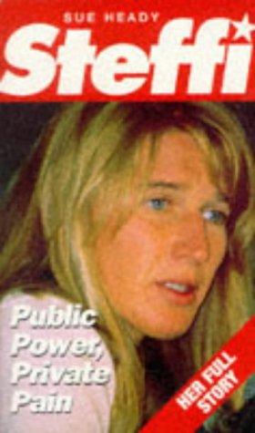 Steffi Public Power Private Pain: Public Power, Private Pain