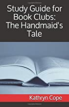 Study Guide for Book Clubs: The Handmaid's Tale (Study Guides for Book Clubs)
