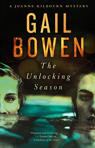 The Unlocking Season: A Joanne Kilbourn Mystery by [Gail Bowen]