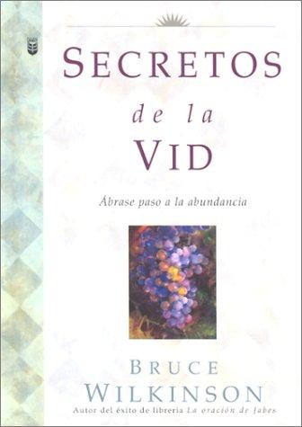 Secrets of the Vine (Spanish Language Edition)