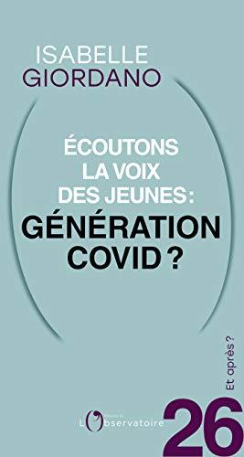 Et après ? #26 Écoutons la voix des jeunes : génération Covid ? (French Edition)
