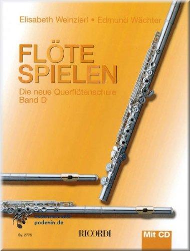 Flöte spielen Band D - Querflötenschule mit CD - Flöte Noten [Musiknoten]