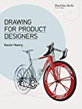 Drawing for Product Designers (Portfolio Skills: Product Design) - Kevin Henry