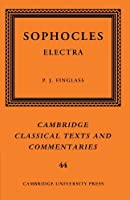 Sophocles: Electra (Cambridge Classical Texts and Commentaries) by Sophocles(2011-06-16)