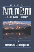 Best from faith to faith kenneth copeland Reviews